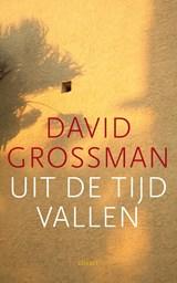 Uit de tijd vallen | David Grossman |