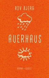 Auerhaus | Bov Bjerg |