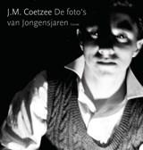 De foto's van Jongensjaren | J.M. Coetzee |