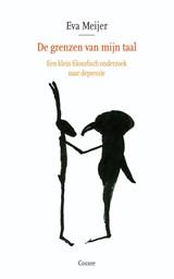 De grenzen van mijn taal | Eva Meijer |