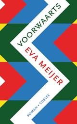 Voorwaarts | Eva Meijer |