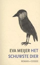 Het schuwste dier   Eva Meijer  