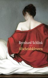 Afscheidskleuren   Bernhard Schlink  