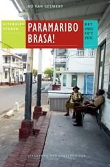 Paramaribo brasa! | Ko van Geemert |