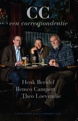 CC. Een Correspondentie | Henk Bernlef ; Remco Campert ; Theo Loevendie |