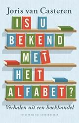 Is u bekend met het alfabet | Joris van Casteren |