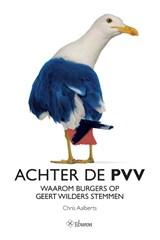 Achter de PVV | Chris Aalberts |