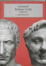 Lucanus' Bellum Civile uitgelezen | Rob Brouwer |