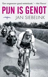 Pijn is genot | Jan Siebelink |