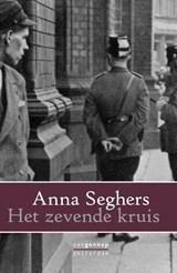 Het zevende kruis | Anna Seghers |