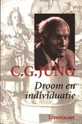 Droom en individuatie | C.G. Jung ; Pety de Vries-Ek |