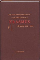 De correspondentie van Desiderius Erasmus 5   Desiderius Erasmus  