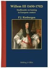 Willem III (1650-1702)   P.J. Rietbergen  