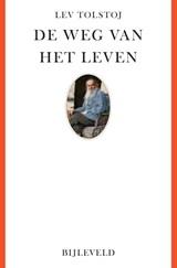 De weg van het leven | Lev Nikolajevitsj Tolstoj |