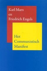Het communistisch manifest   Karl Marx ; Friedrich Engels  