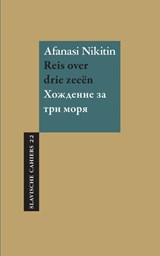 Reis over drie zeeën   Afanasi Nikitin  