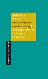 Reis van Moskou naar Petersburg   Aleksander Poesjkin  