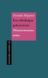 Een alledaagse gebeurtenis   Zinaïda Hippius  