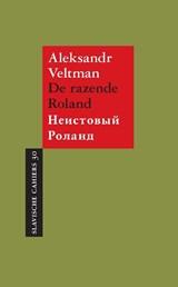 De razende Roland   Aleksandr Veltman  