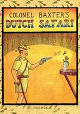 Colonel Baxter's Dutch safari   Glen Baxter  