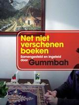 Net niet verschenen boeken | Gummbah |