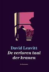 De verloren taal der kranen | David Leavitt |