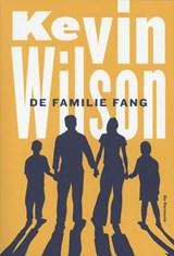 De familie Fang | Kevin Wilson |