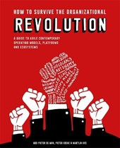 How to Survive the Organizational Revolution