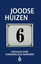 Joodse Huizen 6   Frits Rijksbaron ; Esther Shaya ; Gert Jan De Vries  
