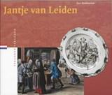 Jantje van Leiden | Luc Panhuysen |