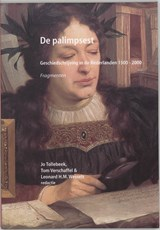 De palimpsest Fragmenten   J. Tollebeek ; T. Verschaffel ; L.H.M. Wessels  
