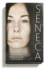 Medea, Phaedra, Trojaanse vrouwen | Seneca |