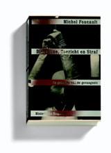 Discipline, toezicht en straf | Michel Foucault |