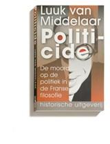 Politicide | Luuk van Middelaar |