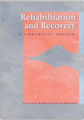 Rehabilitation and recovery