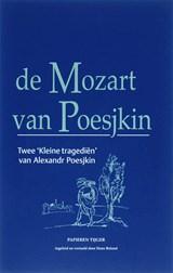 De Mozart van Poesjkin | Alexandr Poesjkin |