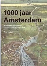1000 jaar Amsterdam | Fred Feddes |