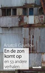 En de zon komt op   Anatoli Gavrilov  