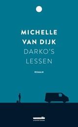 Darko's lessen   Michelle van Dijk  
