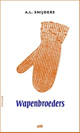 Wapenbroeders | A.L. Snijders |
