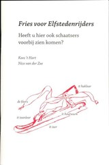 Fries voor elfstedenrijders   Kees 't Hart ; Nico van der Zee  