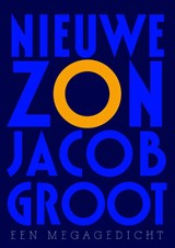 Nieuwe zon | Jacob Groot |