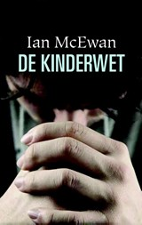De kinderwet   Ian McEwan  
