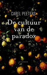De cultuur van de paradox | Carel Peeters |