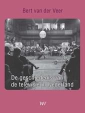 De geschiedenis van de televisie in Nederland