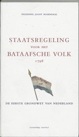 Staatsregeling voor het Bataafsche Volk 1798   J. Rosendaal  