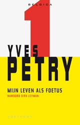 Mijn leven als foetus | Yves Petry |