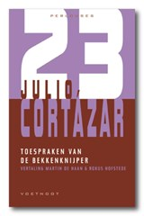 De toespraken van de bekkenknijper   Julio Cortazár  