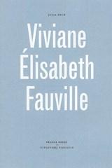 Viviane Élisabeth Fauville | Julia Deck |