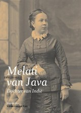 Dochter van Indië. Melati van Java (1853-1927) | Loo, van de, Vilan |